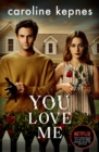 You Love Me : the highly anticipated new thriller in the You series - eBook
