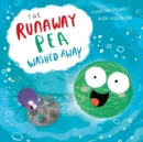 The Runaway Pea Washed Away - Book