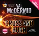 Cross and Burn: Tony Hill and Carol Jordan Series, Book 8 - Book