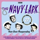 The Navy Lark Volume 27: Have Been Masquerading - Book