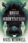 The House of Mountfathom - Book