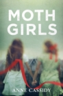 Moth Girls - Book