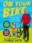 On Your Bike : All you need to know about cycling for kids - Book