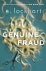 Genuine Fraud : A masterful suspense novel from the author of the unforgettable bestseller We Were Liars - Book