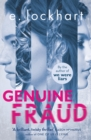 Genuine Fraud : A masterful suspense novel from the author of the unforgettable bestseller We Were Liars - eBook