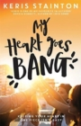My Heart Goes Bang - Book