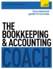 The Bookkeeping and Accounting Coach: Teach Yourself - Book