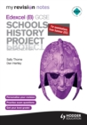 My Revision Notes Edexcel (B) GCSE Schools History Project 2nd edition - eBook