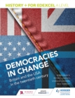 History+ for Edexcel A Level: Democracies in change: Britain and the USA in the twentieth century - Book