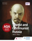AQA A-level History: Tsarist and Communist Russia 1855-1964 - Book