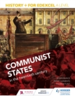 History+ for Edexcel A Level: Communist states in the twentieth century - Book