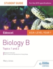 Edexcel AS/A Level Year 1 Biology B Student Guide: Topics 1 and 2 - Book
