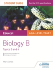 Edexcel AS/A Level Year 1 Biology B Student Guide: Topics 3 and 4 - Book