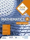 OCR A Level Mathematics Year 1 (AS) - Book