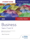 AQA A-level Business Student Guide 3: Topics 1.7-1.8 - Book
