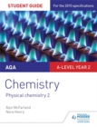 AQA A-level Year 2 Chemistry Student Guide: Physical chemistry 2 - Book