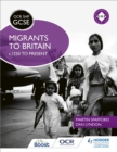 OCR GCSE History SHP: Migrants to Britain c.1250 to present - Book
