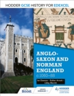 Hodder GCSE History for Edexcel: Anglo-Saxon and Norman England, c1060-88 - Book