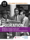 OCR GCSE History Explaining the Modern World: Migration, Empire and the Historic Environment - Book