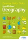 Essential Maths Skills for AS/A-level Geography - Book