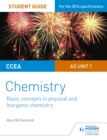 CCEA AS Unit 1 Chemistry Student Guide: Basic concepts in Physical and Inorganic Chemistry - Book