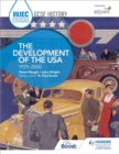 WJEC Eduqas GCSE History: The Development of the USA, 1929-2000 - Book