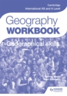 Cambridge International AS and A Level Geography Skills Workbook - Book