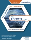 Mastering Mathematics Edexcel GCSE Practice Book: Higher 2 - Book