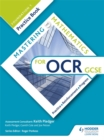 Mastering Mathematics OCR GCSE Practice Book: Foundation 1 - Book