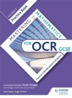Mastering Mathematics OCR GCSE Practice Book: Higher 2 - Book
