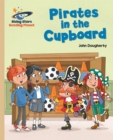 Reading Planet - Pirates in the Cupboard - Gold: Galaxy - Book