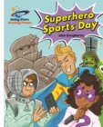 Reading Planet - Superhero Sports Day - White: Galaxy - Book