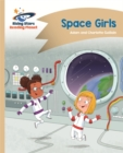 Reading Planet - Space Girls - Gold: Comet Street Kids - Book