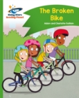 Reading Planet - The Broken Bike - Green: Comet Street Kids - Book