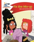 Reading Planet - Fix the Mix-up - Red A: Comet Street Kids - Book