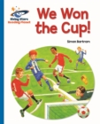 Reading Planet - We Won the Cup! - Blue: Galaxy - Book