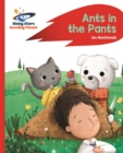 Reading Planet - Ants in the Pants! - Red A: Rocket Phonics - Book