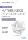 WJEC GCSE Maths Foundation: Mastering Mathematics Revision Guide - Book