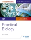 AQA A-level Biology Student Guide: Practical Biology - Book