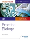 AQA A-level Biology Student Guide: Practical Biology - eBook