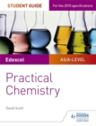 Edexcel A-level Chemistry Student Guide: Practical Chemistry - Book