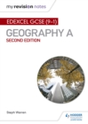 My Revision Notes: Edexcel GCSE (9 1) Geography A Second Edition - eBook