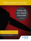 Modern Languages Study Guides: Cronica de una muerte anunciada : Literature Study Guide for AS/A-level Spanish - Book