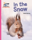 Reading Planet - In the Snow - Pink A: Galaxy - eBook