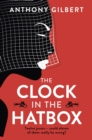 The Clock in the Hatbox : Classic golden age mystery from a true icon of crime fiction - eBook