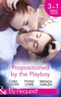 Propositioned by the Playboy: Miss Maple and the Playboy / The Playboy Doctor's Marriage Proposal / The New Girl in Town (Mills & Boon By Request) - eBook