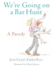 We're Going On A Bar Hunt : A Parody - Book