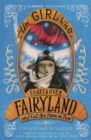 The Girl Who Soared Over Fairyland and Cut the Moon in Two - Book