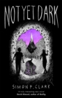 Not Yet Dark - Book