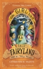 The Girl Who Raced Fairyland All the Way Home - Book